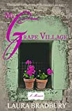 My Grape Village: Uncorking la belle vie in France with my family