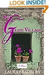 My Grape Village: Uncorking la belle...