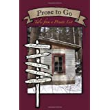 Prose to Go: Tales from a Private Listby Irene Davis