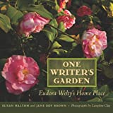 img - for One Writer's Garden: Eudora Welty's Home Place book / textbook / text book