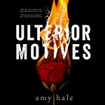 Ulterior Motives | Amy Hale