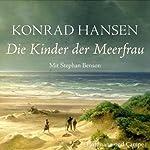 Die Kinder der Meerfrau | Konrad Hansen