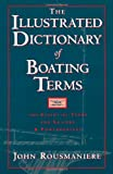 The Illustrated Dictionary of Boating Terms: 2000 Essential Terms for Sailors and Powerboaters (0393339181) by Rousmaniere, John