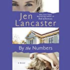 By the Numbers Audiobook by Jen Lancaster Narrated by Allyson Ryan