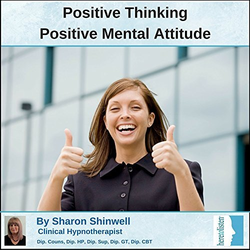 Positive Thinking with CBT and Self-Hypnosis CD. A combination of 2 therapies to reduce negative feelings and thoughts. Start to achieve things in your life that you never previously thought were possible (Here To Listen Self Hypnosis CDs) (2009-06-04)