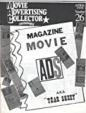 img - for Movie Advertising Collector, No. 26, April 1994: Magazine Movie Ads, A.K.A.