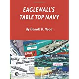 Eaglewall's Table Top Navy