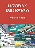 img - for Eaglewall's Table Top Navy book / textbook / text book