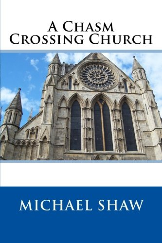 A Chasm Crossing Church
