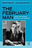 The February Man: Evolving Consciousness and Identity in Hypnotherapy (0415990955) by Erickson, Milton H.