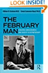 The February Man: Evolving Consciousn...