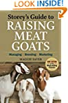 Storey's Guide to Raising Meat Goats,...