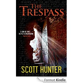 The Trespass (An Archaeological Mystery Thriller) (English Edition)