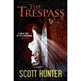 The Trespass (An Archaeological Mystery Thriller)by Scott Hunter