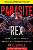 img - for Parasite Rex: Inside the Bizarre World of Nature's Most Dangerous Creatures by Zimmer, Carl (2002) Paperback book / textbook / text book