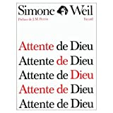 Attente De Dieu (0785912495) by Weil, Simone