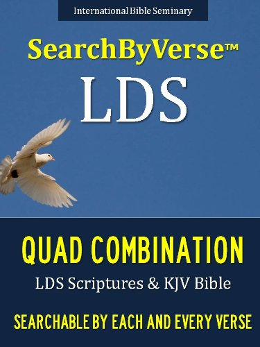 SearchByVerseTM LDS QUAD COMBINATION (NEW EDITION CHURCH APPROVED QUADRUPLE COMBINATION): Fully Searchable By Book, Chapter and Verse! FIRST FULLY SEARCHABLE ... Bible | Search By Verse Bible)