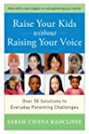 Raise Your Kids Without Raising Your...