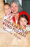 Popular Poem Word Puzzles: CrissCross word puzzles with words from popular poems: Volume 1 (Play and Learn Word Puzzles)