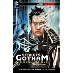 Batman: Streets of Gotham - The House of Hush (Batman (DC Comics Paperback)) by Paul Dini and Dustin Nguyen