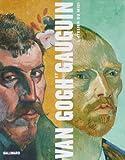 Van gogh et gauguin l'atelier du midi (l'atelier du midi(relie (French Edition) (2070117200) by Douglas W Druick