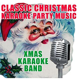 Xmas karaoke band classic christmas karaoke for Classic house party songs