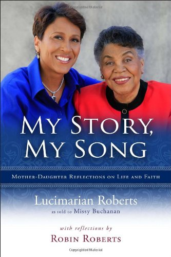 My Story, My Song - Mother-Daughter Reflections on Life and Faith