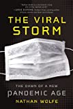 img - for By Nathan Wolfe The Viral Storm: The Dawn of a New Pandemic Age (Reprint) [Paperback] book / textbook / text book