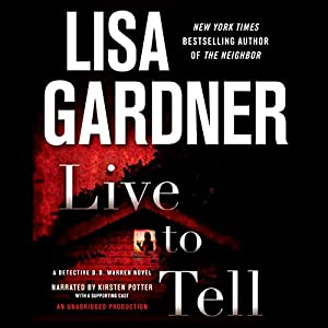 Live to Tell: A Detective D. D. Warren Novel Audiobook