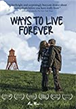 WAYS TO LIVE FOREVER [Import]