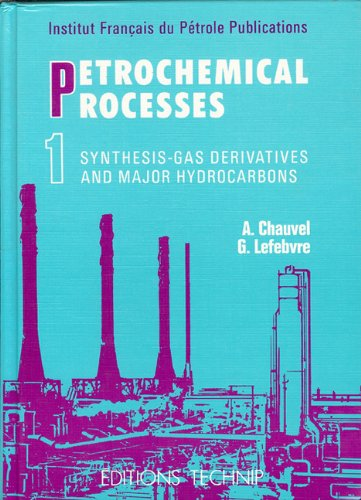 petrochemical processes - synthesis gas derivatives and major hydrocarbons