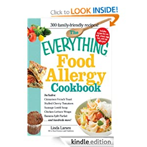 FREE KINDLE BOOK: The Everything Food Allergy Cookbook: Prepare easy-to-make meals--without nuts, milk, wheat, eggs, fish or soy
