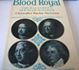 img - for Blood Royal: Illustrious House of Hanover book / textbook / text book