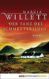 Der Tanz des Schmetterlings: Roman