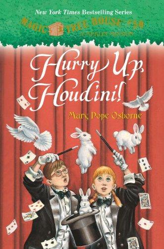 Magic Tree House #50: Hurry Up, Houdini! (Stepping Stone Book(tm))