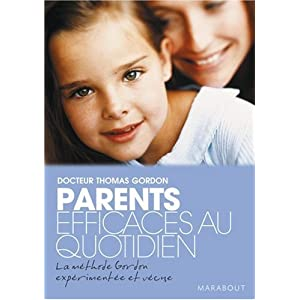 Parents efficaces au quotidien : Tome 2
