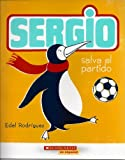 Sergio, Salva El Partido (Originally Published As Sergio Saves the Day)