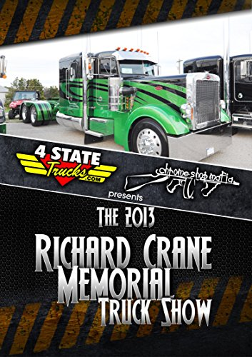 Richard Crane Memorial Truck Show 2013