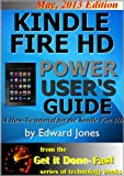 Kindle Fire Power Users Guide - A How-To Tutorial for the Kindle Fire HD