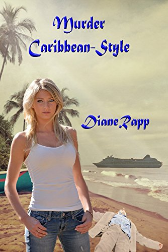 Book: Murder Caribbean-Style (High Seas Mystery - Book 1) by Diane Rapp