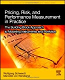Pricing, possibility, and Performance Measurement used: The foundation method of Modeling Instruments and Portfolios (The Elsevier and Mondo Visione World Capital Markets)