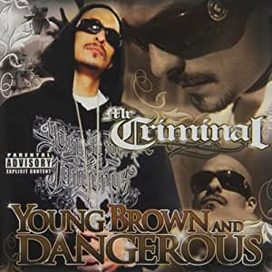 Young Brown & Dangerous