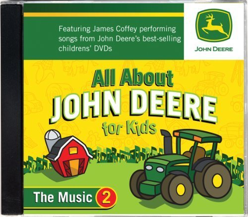 All About John Deere for Kids, Music CD 2 by James Coffey (2010-08-01)