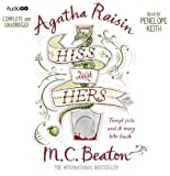 Agatha Raisin Hiss and Hers (Agatha Raisin 23) by Beaton, M. C. (2013) M. C. Beaton