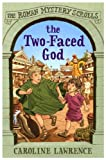 img - for The Two-Faced God (The Roman Mystery Scrolls) book / textbook / text book