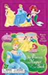 The Princess Magnet Book (Disney Prin...