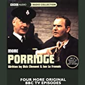 More Porridge | [Dick Clement, Ian La Frenais]