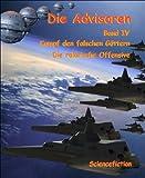 Die Advisoren Band IV: Kampf den falschen Göttern - Die ralarische Offensive (German Edition)