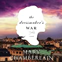 The Dressmaker's War Audiobook by Mary Chamberlain Narrated by Susan Duerden