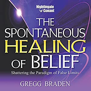The Spontaneous Healing of Belief Audiobook